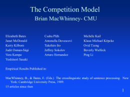 The Competition Model Brian MacWhinney