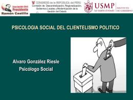 PSICOLOGIA SOCIAL DEL CLIENTELISMO POLITICO