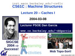 CS61C - Lecture 13