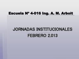 Diapositiva 1 - Escuela 4-016 Ingeniero Antonio Marcelo …