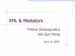 XML & Mediators - Computer Engineering