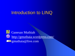 Introduction to LINQ - Ganesan Muthiah's Blog
