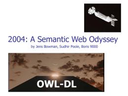 Semantic Web Odyssey 2004