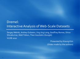 Dremel: Interactive Analysis of Web