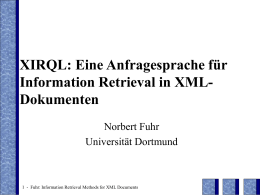 XIRQL: A query Language for Information Retrieval in …