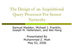 The Design of an Acquisitional Query Processor For …