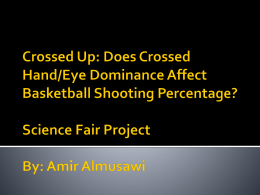 Crossed Up: Does Crossed Hand/Eye Dominance Affect