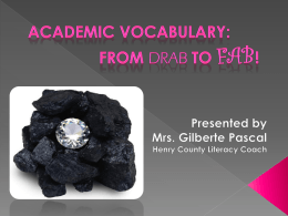 Academic Vocabulary: From Drab to Fab!