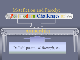 Metafiction and its challenges to authorities