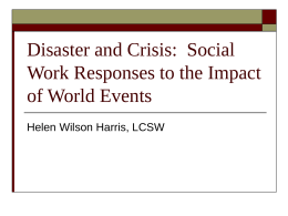 Disaster and Crisis: Social Work Responses to the Impact