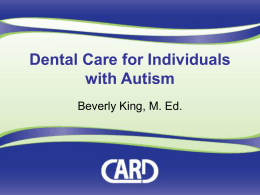 Dental Care for People with Autism