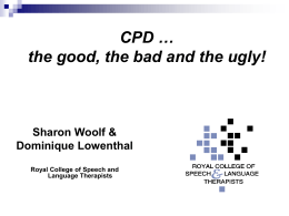 CPD and RCSLT