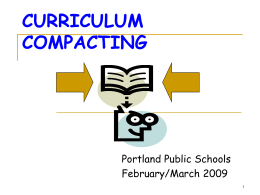 CURRICULUM COMPACTING - Portland Public Schools