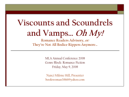 Viscounts and Scoundrels and Vamps… Oh My! Romance …