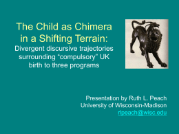 The Child as Chimera in a Shifting Terrain: