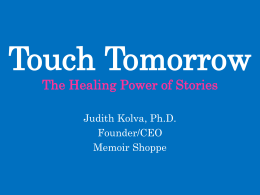 Touch Tomorrow The Healing Power of Stories