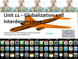 Unit 11 – Globalization and Interdependence