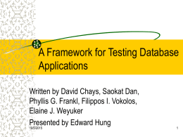 A Framework for Testing Database Applications