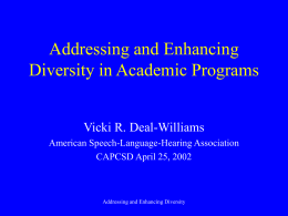 Addressing and Enhancing Diversity in Academic …
