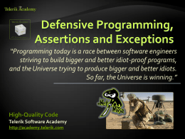 High-Quality Code - Defensive Programming, Assertions …
