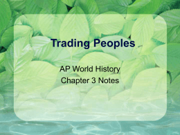Trading Peoples - Lake Nona AP World History