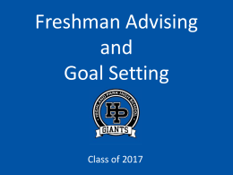 Freshman Advising and Goal Setting