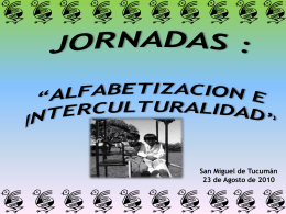 "JORNADAS : ""ALFABETIZACION E INTERCULTURALIDAD"""