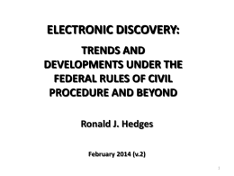 Electronic Discovery: Trends and Developments Under the