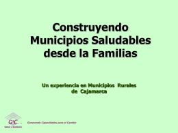 Construyendo Municipios Saludables desde la Familias