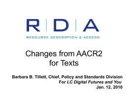 RDA: Changes from AACR2 [or from AACR2 practice]