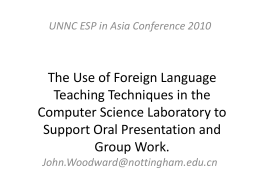 The Use of Foreign Language Teaching Techniques in the
