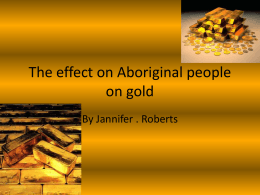 The effect on Aboriginal peopleon gold