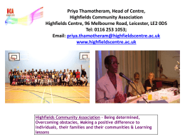 Priya Thamotheram, Head of Centre, Highfields …