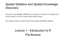 Spatial Statistics and Spatial Knowledge Discovery