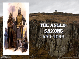 The Anglo-Saxons 450-1066