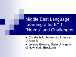 "Middle East Language Learning after 9/11: ""Needs"" and"