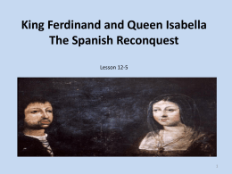 King Ferdinand and Queen Isabella The Spanish …