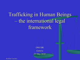 Trafficking in Human Beings – the international legal