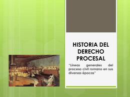 HISTORIA DEL DERECHO PROCESAL