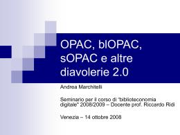OPAC, blOPAC, sOPAC e altre diavolerie 2.0