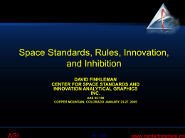 Space Standards, Rules, Innovation, and Inhibition