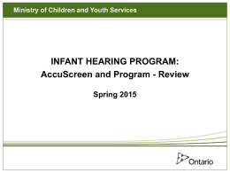 DESIGNING THE INFANT HEARING PROGRAM