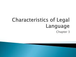 Characteristics of Legal Language