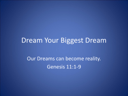 Dream Your Biggest Dream