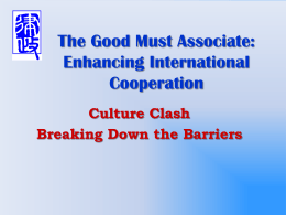 The Good Must Associate: Enhancing International …