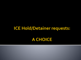 ICE Hold/Detainer requests: A CHOICE