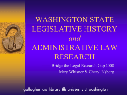 WASHINGTON LEGISLATIVE HISTORY