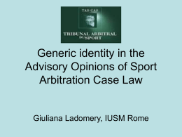 Generic identity in the Advisory Opinions of Sport