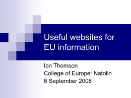 Useful websites for EU information Legislation – Policy