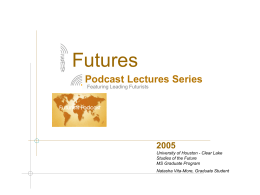 "PowerPoint ""Futures Podcast Lectures"" - Natasha Vita-More"